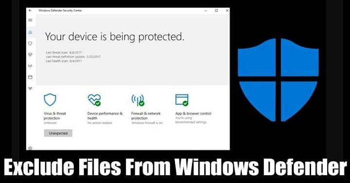 How to Exclude Files & Folders from Windows Defender